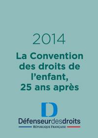 La Convention des droits de l'enfant, 25 ans après