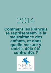 Comment les Français se représentent-ils la maltraitance des enfants, et dans quelle mesure y ont-ils déjà été confrontés ?