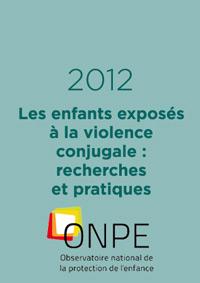 Les enfants exposés à la violence conjugales : recherches et pratiques