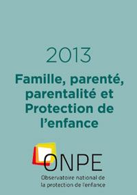 Famille, parenté, parentalité et Protection de l'enfance