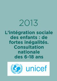 L'intégration sociale des enfants : de fortes inégalités. Consultation nationale des 6-18 ans