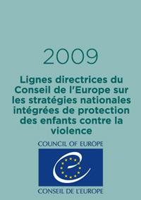 Lignes directrices du Conseil de l'Europe sur les stratégies nationales intégrées de protection des enfants contre la violence