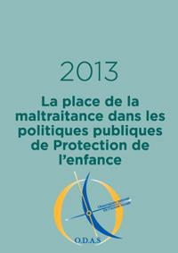 La place de la maltraitance dans les politiques publiques de Protection de l'enfance