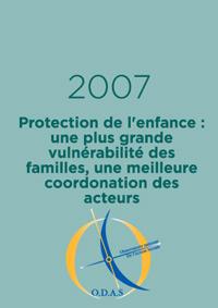 Protection de l'enfance : une plus grande vulnérabilité des familles, une meilleurs coordination des acteurs