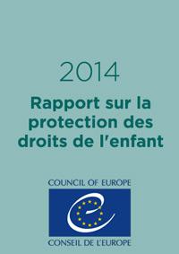 Rapport sur la protection des droits de l'enfant