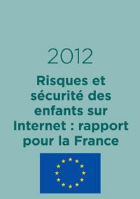 Risques et sécurité des enfants sur Internet : rapport pour la France
